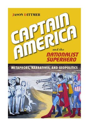 Jason Dittmer's new book on nationalist superheroes