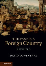 Revisiting 'The Past is a Foreign Country'